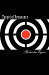 Target of Vengeance - Rebecka Vigus