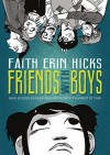 Friends with Boys - Faith Erin Hicks, Faith Erin Hicks