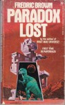 Paradox Lost - Fredric Brown