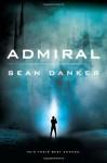Admiral (An Evagardian Novel) - Sean Danker-Smith