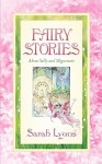 Fairy Stories about Sally and Mignonette - Sarah Lyons