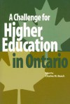 A Challenge for Higher Education in Ontario - Charles M. Beach