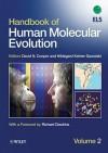 Handbook of Human Molecular Evolution - David N. Cooper, Hildegard Kehrer-Sawatzki