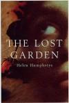 The Lost Garden - Helen Humphreys