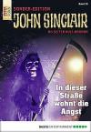 John Sinclair Sonder-Edition - Folge 020: In dieser Straße wohnt die Angst - Jason Dark
