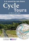 Cycle Tours in & Around the Lake District: 20 Rides on Quiet Lanes - Nick Cotton
