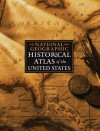 National Geographic Historical Atlas of the United States - National Geographic Society, Ronald M. Fisher
