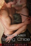 Taking Chloe - Anne Rainey