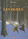 Hiram Lowatt et Placido, tome 2 : Les Ogres - David B., Christophe Blain