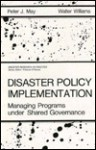Disaster Policy Implementation - Peter J. May