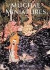 Mughal Miniatures - J.M. Rogers