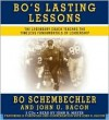 Bo's Lasting Lessons: The Legendary Coach Teaches the Timeless Fundamentals of Leadership - Bo Schembechler