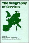 The Geography Of Services - Peter W. Daniels