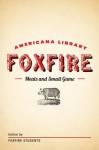 Meats and Small Game: The Foxfire Americana Library (4) - Foxfire Students