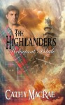 The Highlander's Reluctant Bride - Cathy MacRae