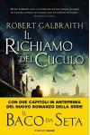 Il richiamo del cuculo: Le indagini di Cormoran Strike (Salani Romanzi) - Angela Ragusa, Alessandra Casella, Robert Galbraith, J.K. Rowling