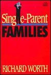 Single-Parent Families - Richard Worth