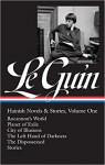Ursula K. Le Guin: Hainish Novels and Stories, Vol. 1: Rocannon's World / Planet of Exile / City of Illusions / The Left Hand of Darkness / The Dispossessed / Stories (The Library of America) - Brian Attebery, Ursula K. Le Guin