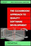 The Cleanroom Approach To Quality Software Development - Michael Dyer