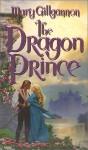 The Dragon Prince - Mary Gillgannon