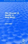 The Oracles of Apollo in Asia Minor (Routledge Revivals) - H W Parke
