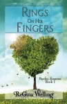 Rings On Her Fingers (Psychic Seasons: A Cozy Romantic Mystery Series) (Volume 1) - ReGina Welling