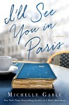 I'll See You in Paris - Michelle Gable