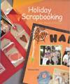 Holiday Scrapbooking: 200 Page Designs - Vanessa-Ann, Vanessa-Ann