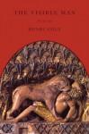 The Visible Man: Poems - Henri Cole