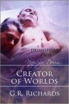 Creators of Worlds - G.R. Richards