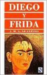 Diego y Frida = Diego and Frida - J.M.G. Le Clézio, Frida Kahlo, Diego Rivera