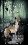 Coyote Run - Eric Elliott, Carol Wolf