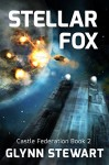 Stellar Fox (Castle Federation Book 2) - Glynn Stewart