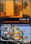 CITIES GLOBAL WORLD:REPORT 2001 hb - United Nations Centre for Human Settlements, Willem van Vliet