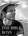 The Bible Boys - Dan Skinner