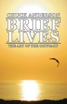 Brief Lives: The Art of the Obituary - Chuck Anderson