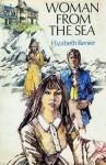 Woman From the Sea - Elizabeth Renier