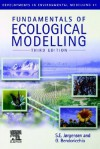 Fundamentals of Ecological Modelling - S.E. Jørgensen, G. Bendoricchio