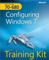 MCTS Self-Paced Training Kit (Exam 70-680): Configuring Windows® 7 (Corrected Reprint Edition): Configuring Windows® 7 (Corrected Reprint Edition) - Ian McLean, Orin Thomas