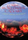 The Coming Worldwide Calvary - Desmond Ford