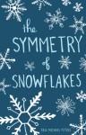 The Symmetry of Snowflakes - Paul Michael Peters
