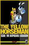 Scud: The Disposable Assassin Vol. 4 - The Yellow Horseman - Rob Schrab