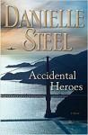 Accidental Heroes - Danielle Steel
