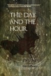 The Day and the Hour and Drone - Ennis Drake