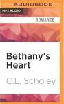 Bethany's Heart (Unearthly World) - C.L. Scholey, Cassandra Livingston