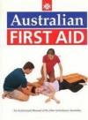 Australian First Aid - Peter J. Bowler