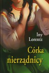 Córka nierządnicy - Iny Lorentz, Barbara Niedźwiecka, Małgorzata Huber