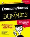 Domain Names for Dummies: Authoritative, Clear Advice to Help Readers Get a Great Domain Name on the Web - GreatDomains.com, Susan Wels, GreatDomains.com