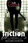 Friction - L.D. Davis