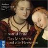 Das Mädchen und die Herzogin - Astrid Fritz, Andrea Hörnke-Trieß